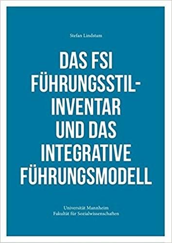 Das Fuhrungsstilinventar und das integrative fuhrungsmodell